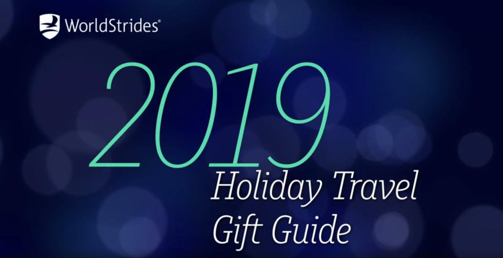 2019 WorldStrides Gift Guide