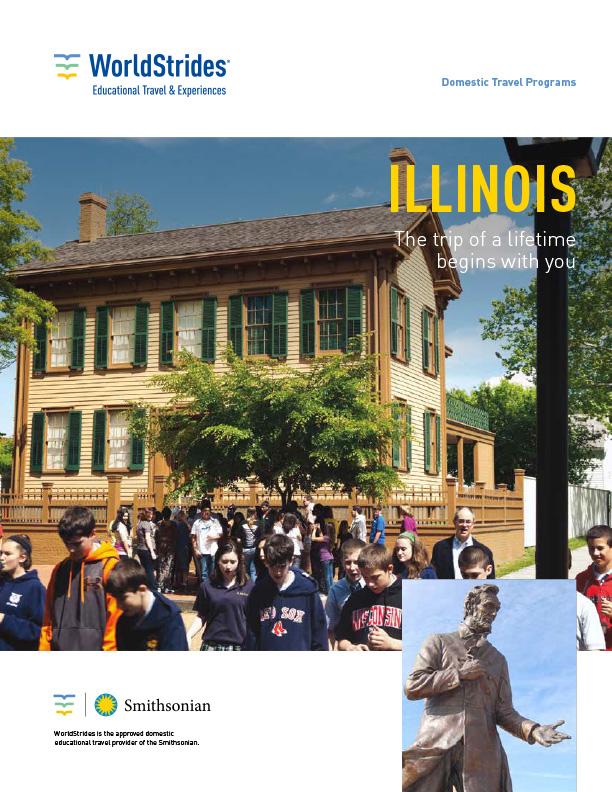 WorldStrides Illinois State History Travel Planner